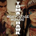 HIGH VOLTAGE HUMANS - Tomahawk EP (Front Cover)