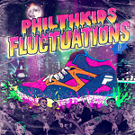 PHILTHKIDS - Fluxuations (Front Cover)