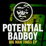 POTENTIAL BADBOY feat JUNIOR DANGEROUS - Big Man Tings EP (Front Cover)