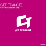 VARIOUS - Get Tranced Collection: Volume One (Front Cover)