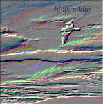 Hi As A Kite