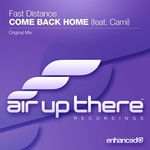 FAST DISTANCE feat CAMI - Come Back Home (Front Cover)