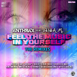 Feel The Music In Yourself (The remixes)
