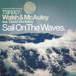 WALSH & McAULEY feat DAVID BERKELEY - Sail On The Waves (Front Cover)