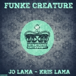 LAMA, Jo & KRIS LAMA - Funke Creature (Front Cover)