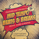 FEATURECAST - Mid Tempo Beats & Breaks (Sample Pack WAV/APPLE/LIVE/REASON) (Front Cover)