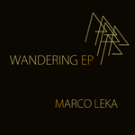 LEKA, Marco - Wandering EP (Front Cover)