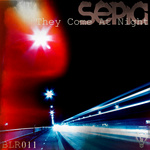 SEPIA - They Come At Night (Front Cover)