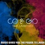 Music Gives You The Power To Laugh (remixes)