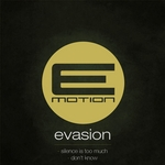 EVASION - Silence Is Too Much (Front Cover)