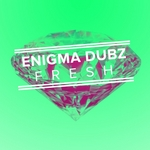 ENIGMA DUBZ - Fresh EP (Front Cover)