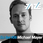 Faze DJ Set #09: Michael Mayer