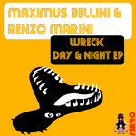 BELLINI, Maximus/RENZO MARINI - Wreck Day & Night (Front Cover)