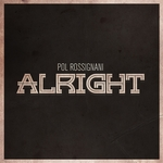 POL ROSSIGNANI - Alright (remixes) (Front Cover)