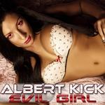 KICK, Albert - Evil Girl (Front Cover)