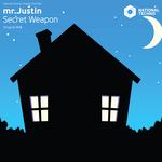 MR JUSTIN - Secret Weapon (Front Cover)
