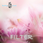 HEALING ENERGY MUSIC - Filter (Front Cover)