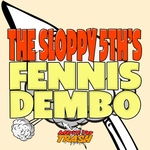 SLOPPY 5THS, The - Fennis Dembo (Front Cover)