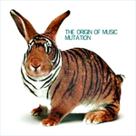 VARIOUS - The Origin Of Music/Mutation (Front Cover)
