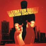 DESTINATION DANGER - Obsession Conspiration (Front Cover)