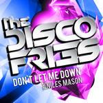 DISCO FRIES feat NILES MASON - Don't Let Me Down (remixes) (Front Cover)