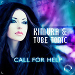 KIMURA/TUBE TONIC - Call For Help (remixes) (Front Cover)