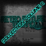 VARIOUS - Retro Techno Collection Volume 6 (Front Cover)