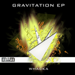 WHACKA - Gravitation EP (Front Cover)