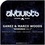 GANEZ/MARCO WOODS - Reworks Vol 2 (Front Cover)