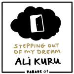 KURU, Ali - Stepping Out Of My Dream (Front Cover)