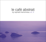 VARIOUS - Le Cafe Abstrait By Raphael Marionneau (Front Cover)