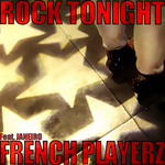 FRENCH PLAYERZ - Rock Tonight (Front Cover)