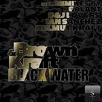 BROWN & KRAFT - Black Water EP (remix) (Front Cover)
