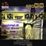 DJ NAU feat MAURI & KAN - Nostalgi K (Front Cover)