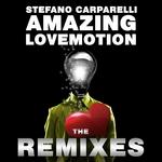 Amazing LoveMotion (The remixes)
