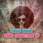 BROWN, Sirius - Showtime EP (Front Cover)