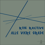 RON RACTIVE - Alle Viere Grade (Front Cover)
