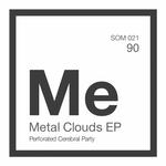 Metal Clouds EP