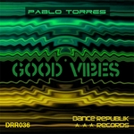 TORRES, Pablo - Good Vibes (Front Cover)