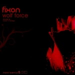 FIXON - Wolf Force (Front Cover)