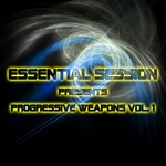 VARIOUS - Essential Session Presents Progressive Weapons Vol 1 (Front Cover)