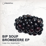 BIP SOUP - Brombeere EP (Front Cover)