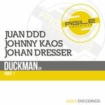 DDD, Juan/JOHNNY KAOS/JOHAN DRESSER - Duckman EP Part 1 (Front Cover)
