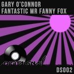 O CONNOR, Gary - Fantastic Mr Fanny Fox (Front Cover)