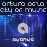 DEZA, Arturo - City Of Music (Front Cover)
