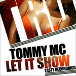 TOMMY MC - Let It Show (Front Cover)