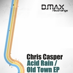 CASPER, Chris - Acid Rain (Front Cover)