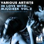 In Love With Mjuzieek Vol 2