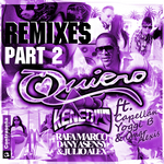 Quiero: Remixes Part 2