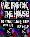 We Rock The House